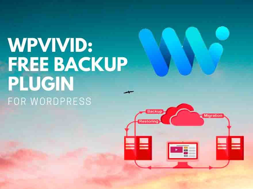 WPvivid free backup plugin