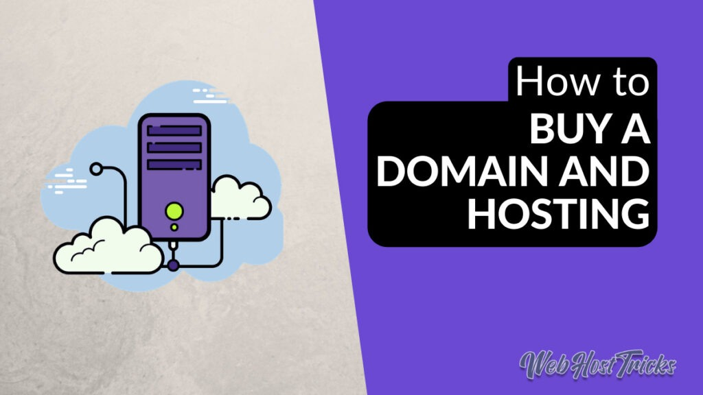 Buy a Domain and Hosting