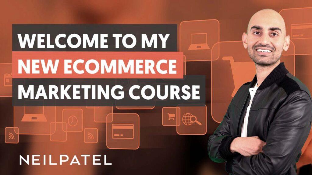 eCommerce Unlocked by Neil Patel