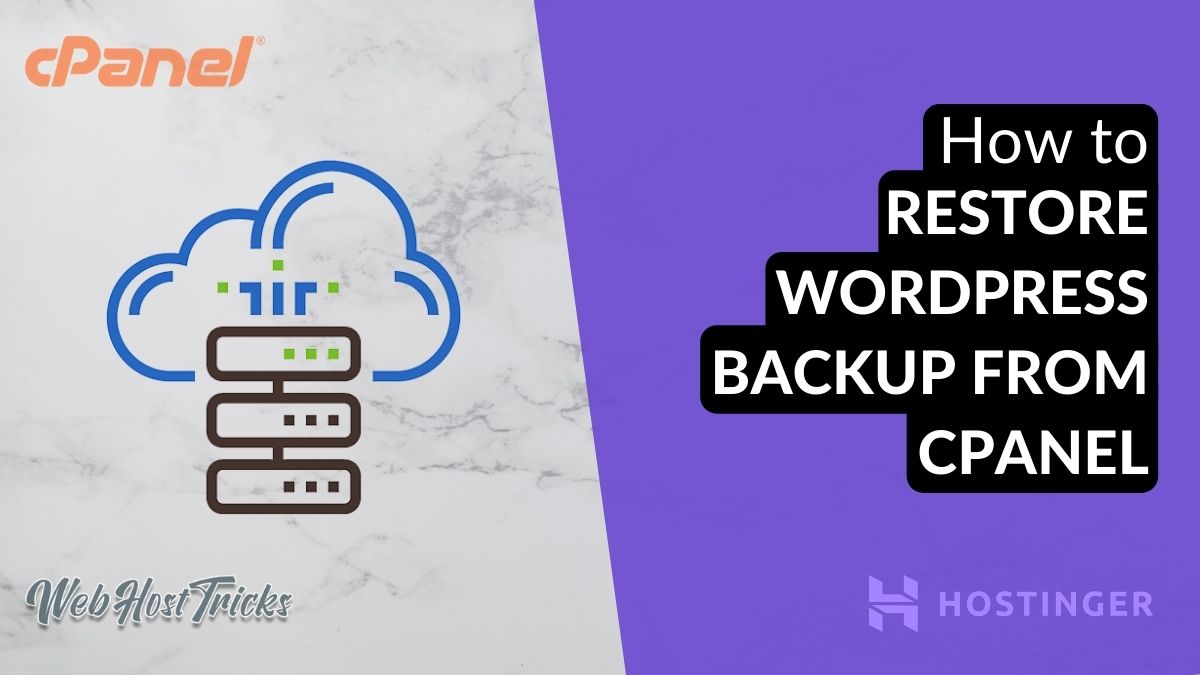 How to Restore WordPress Backup from cPanel