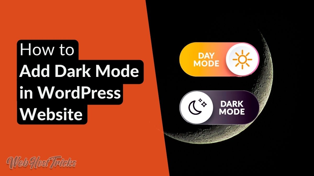How to Add Dark Mode in WordPress website