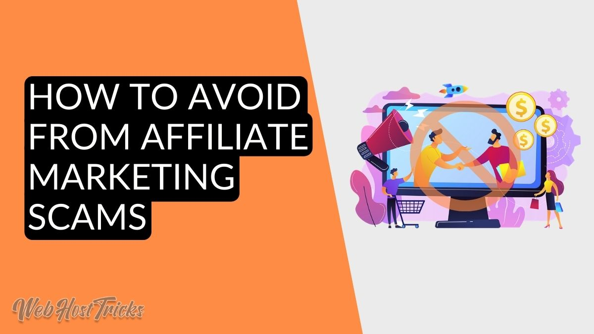 Avoid Affiliate Marketing Scams