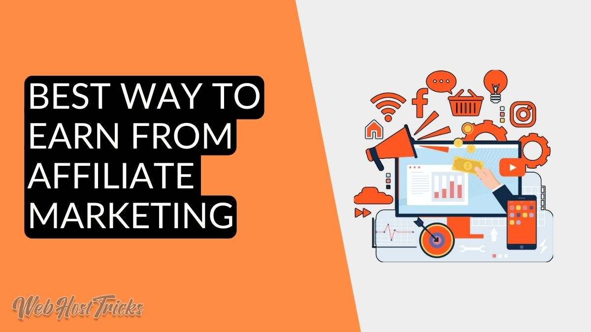 How to Earn from Affiliate Marketing
